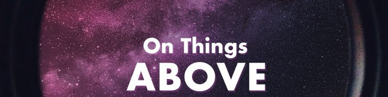 On Things Above: A Series in Colossians